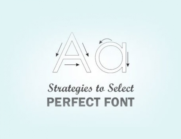 Strategies to Select Perfect Font